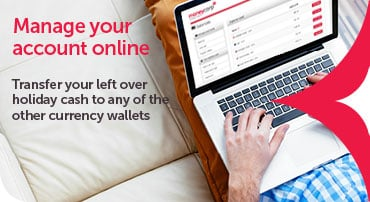 Manage your account online - Load funds, view your statements and transfer currencies between wallets